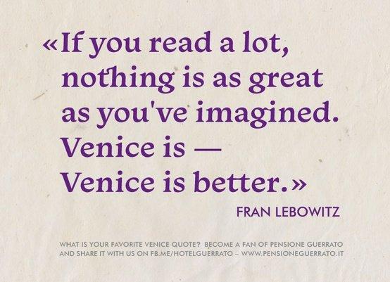 Venice is Better